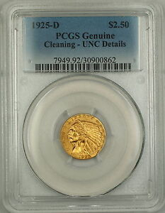 1925-D $2.50 Quarter Eagle Gold Coin PCGS Genuine UNC Details (Very Choice BU)