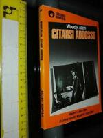LIBRO:Citarsi addosso - Woody Allen (Bompiani) [1990]
