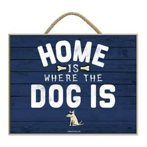 """Teddy the Dog wall plaque - """"Home is where the Dog is"""""""