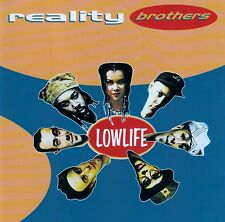 REALITY BROTHERS : LOWLIFE / CD