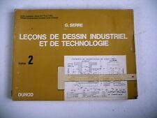 science LECONS DESSIN INDUSTRIEL ET TECHNOLOGIE G. Serre T 2 Dunod 1968