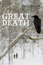 The Great Death, John Smelcer, New Book