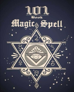 101 Magic Spell Book: of Shadows / Grimoire Witchcraft Spells Book Journal 101 1