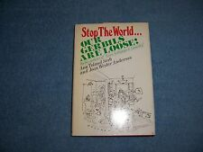 STOP THE WORLD... OUR GERBILS ARE LOOSE by A. T. Serb & J. Anderson/HCDJ/Biog.