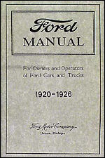 Ford Model T Car Truck Owner Manual 1920 1921 1922 1923 1924 1925 Owner Guide