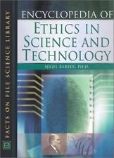 Encyclopedia of Ethics in Science and Technology (Facts on File-ExLibrary