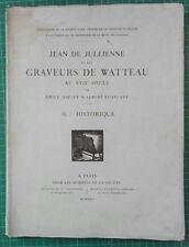 JEAN DE JULIENNE ET LES GRAVEURS WATTEAU XVIII e T. II  HISTORIQUE 1922 RARE