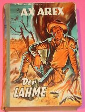 WILDWEST - WESTERN LEIHBUCH - AX AREX - DER LAHME / KLAUS DILL COVER / SABA