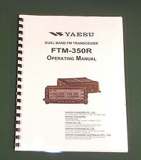 Yaesu FTM-350R Instruction Manual -  Premium Card Stock Covers & 28 LB Paper!
