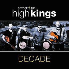 High Kings Decade The Best of CD (greatest Hits) 2017