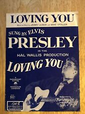 """ELVIS PRESLEY 1957 """"LOVING YOU"""" SHEET MUSIC 4 Pages CLASSIC Rock & Roll VINTAGE"""