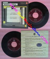 LP 45 7'' MARIO LANZA Ave maria SCHUBERT BACH-GOUNDON italy RCA no cd mc dvd