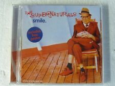 The Supernaturals: Smile (Deleted 3 track CD1 Maxi Single)