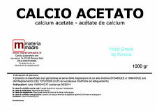 CALCIO ACETATO gr 1000 calcium acetate - acétate de calcium Food Grade 1 KG