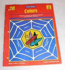 Creative Teaching Press Colors 1991 PB Whole Language Themes Grades K-1 Workbook