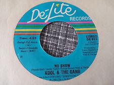 Kool & The Gang 45 No Show/Big Fun De-Lite 822