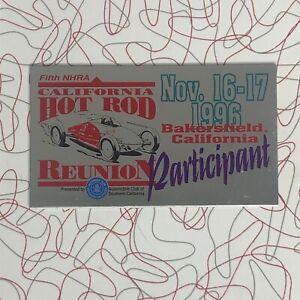 Vtg Dash Plaque NHRA 5th Hot Rod Reunion 1996 Bakersfield CA NOS Participant