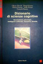 DIZIONARIO DI SCIENZE COGNITIVE NEUROSCIENZE PSICOLOGIA... EDITORI RIUNITI 2000