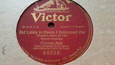 FRANCES ALDA BUT LATELY IN DANCE I EMBRACED HER VICTROLA 64338