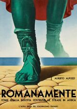 Romanamente Vol. I - Come l'Italia fascista costruiva le strade in Africa