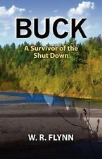 Buck: A Survivor of the Shut Down