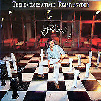 Tommy Snyder / There Comes A Time