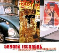 BEYOND ISTANBUL-UNDERGROUND GROOVES OF TURKEY  CD NEUF
