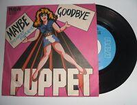 """PUPPET Maybe My Sweet Punk Rock + Goodbye 7"""" 45 Giri"""
