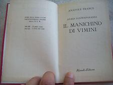 """1953 ANATOLE FRANCE : """"IL MANICHINO DI VIMINI"""". EDIZIONE RIZZOLI B.U.R"""