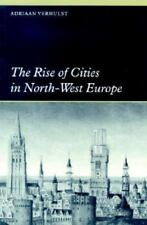 The Rise of Cities in North-West Europe (Paperback or Softback)