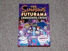 2010 Bongo Comics The Simpsons Futurama Crossover Crisis HC Graphic Novel