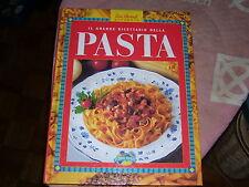 LIBRO IL GRANDE RICETTARIO DELLA PASTA LISA BIONDI GLOBAL BOOKS 1998