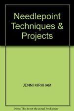 Needlepoint Techniques & Projects By JENNI KIRKHAM