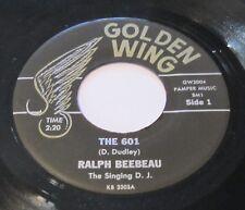 RALPH BEEBEAU - The 601 GOLDEN WING 45 Rockabilly Bopper Country 1962 bebeau