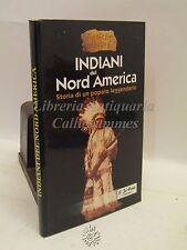 STORIA/CULTURA: Luana Leonini, Indiani del Nord America, Editoriale Zeus 2000