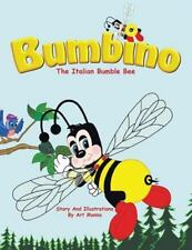 Bumbino : The Italian Bumble Bee: By Manno, Art