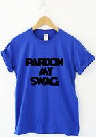 Funny womens mens t shirts slogan tee novelty humour top Pardon My Swag