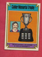 1974-75 OPC # 252 ISLANDERS DENIS POTVIN CALDER TROPHY  ROOKIE CARD
