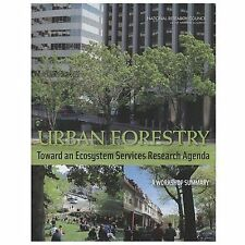 Urban Forestry: Toward an Ecosystem Services Research Agenda: A Workshop Summary