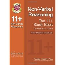 11+ Non-verbal Reasoning Study Book and Parents' Guide for the CEM Test by...