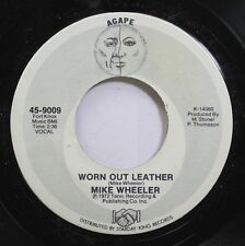 Hear! Rock 45 Mike Wheeler - Worn Out Leather / Rocky Forge On Agape