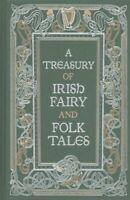 A Treasury of Irish Fairy and Folk Tales by Varoius 9781435161368   Brand New