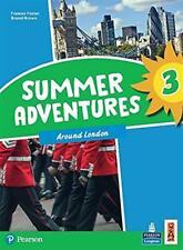 Summer adventures 3. Con Myapp. Con espansione online. Vo... - Foster Frances...