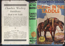 CHARLES WESLEY SANDERS - DEATH IN THE SADDLE   1937 EDITION  scarce