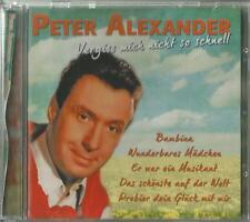 A -1 CD Peter Alexander / Vergiss mich nicht so schnell
