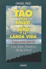 NEW Tao de la salud, segunda parte (Spanish Edition) by Daniel Reid
