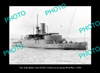 OLD POSTCARD SIZE PHOTO MILITARY NAVY SHIP HMS CERBERUS IN WWI c1914