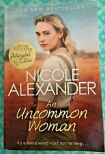 SIGNED  An Uncommon Woman by Nicole Alexander  Autographed Edition
