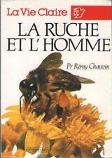 La Ruche et l'Homme Rémy Chauvin APICULTURE RUCHE MIEL POLLEN CIRE GELEE ROYALE