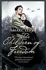 Children of Freedom by Levy, Marc-ExLibrary
